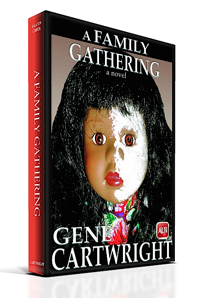 Fiction Bestseller Books GeneCartwright.com - A Family Gathering