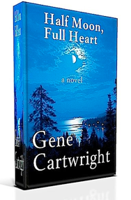 Fiction Bestseller Books GeneCartwright.com - Half Moon, Full Heart
